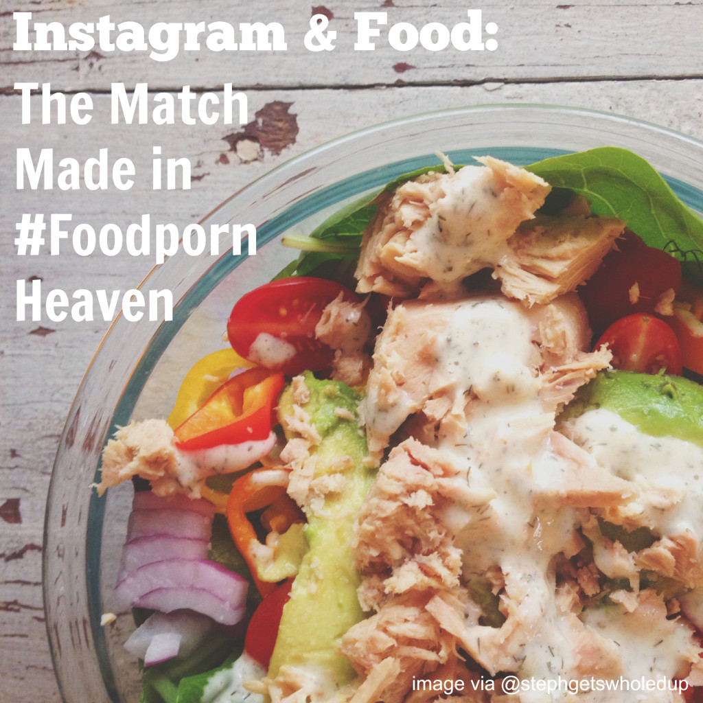Instagram & Food: A Match Made in Heaven